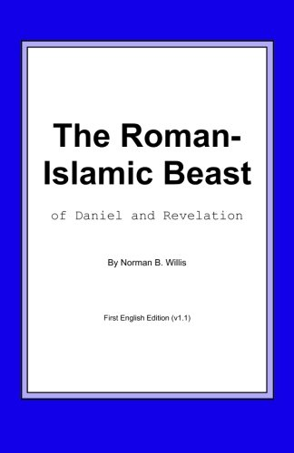 The Roman-Islamic Beast: Willis, Norman B.