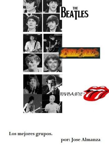 9781456492076: Beatles, Bee gees, y Rolling stones.: Los mejores grupos. (Spanish Edition)