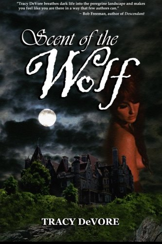 9781456492939: Scent of the Wolf