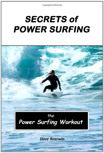 9781456493288: Secrets of Power Surfing - The Power Surfing Workout