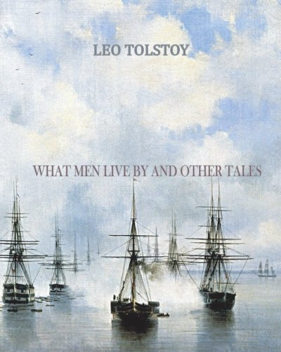 9781456494896: What Men Live By and Other Tales: