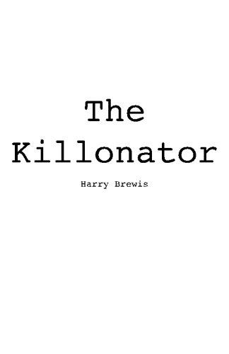 9781456496340: The Killonator