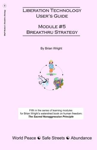 9781456496357: Liberation Technology User's Guide: Module #5: Breakthru Strategy