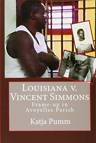 9781456502270: Louisiana v. Vincent Simmons: Frame-up in Avoyelles Parish