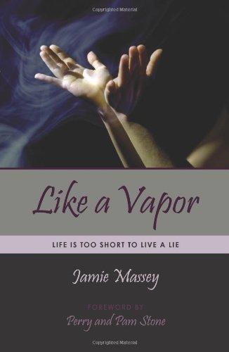 Like a Vapor: Life Is Too Short: Massey, Jamie