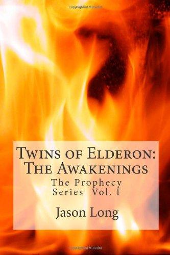 9781456502645: Twins of Elderon:The Awakenings: The Prophecy Series