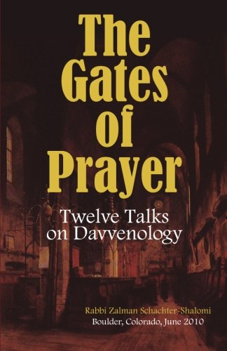 9781456505202: The Gates of Prayer: Twelve Talks on Davvenology