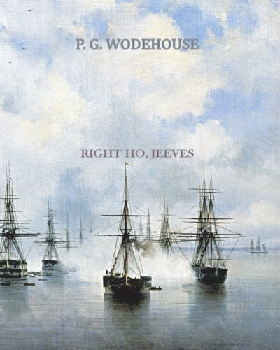 Right Ho Jeeves: Wodehouse, P. G.
