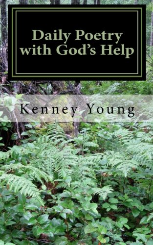 Daily Poetry with God's Help and Other Ramblings of a Sober Mind: Young, Kenney