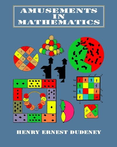 9781456507954: Amusements in Mathematics