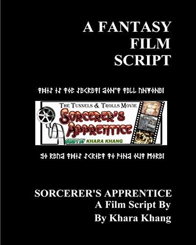 9781456512293: A Fantasy Film Script: The Movie Script: