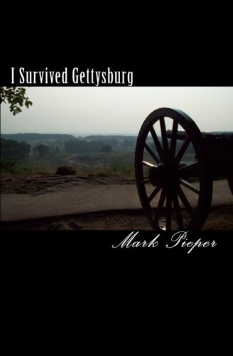 9781456514228: I Survived Gettysburg