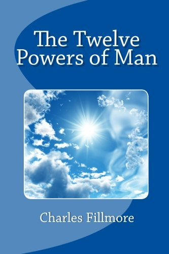 9781456515027: The Twelve Powers of Man