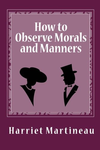 9781456515140: How to Observe Morals and Manners