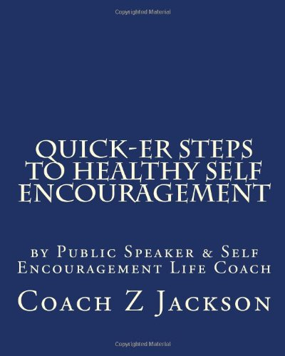 9781456515652: Quick-ER Steps to Healthy Self Encouragement