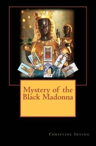 Mystery of the Black Madonna: Ms Christine Irving
