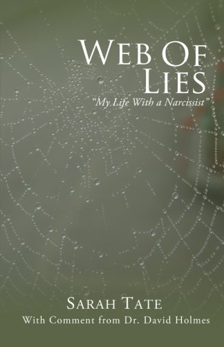 9781456516680: Web of Lies - My Life with a Narcissist