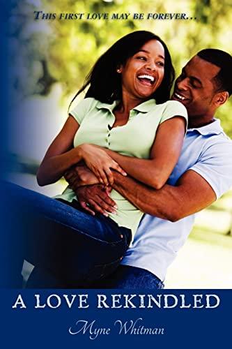 9781456516864: A Love Rekindled