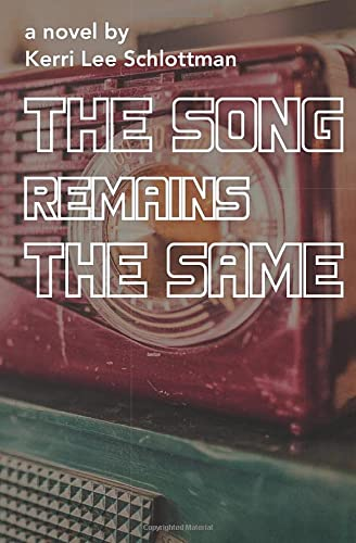 9781456518783: The Song Remains the Same