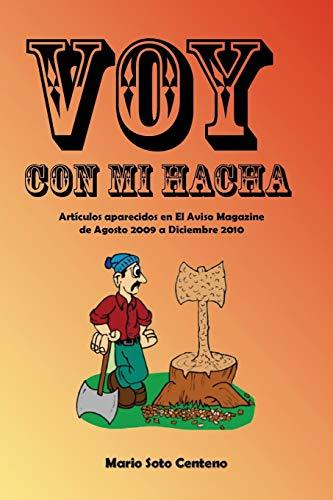 9781456520038: Voy con mi hacha (Spanish Edition)
