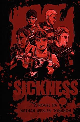 9781456521523: Sickness