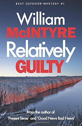 9781456521707: Relatively Guilty: Robbie Munro - Best Defence Series