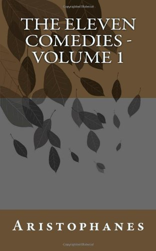 9781456521967: The Eleven Comedies - Volume 1