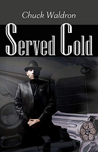 9781456527204: Served Cold