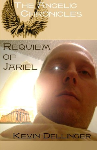 9781456527457: The Angelic Chronicles: Requiem of Jariel