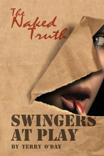 9781456530976: Swingers at Play - The Naked Truth