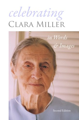 9781456532598: Celebrating Clara Miller: In Words and Images