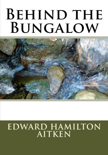Behind the Bungalow: Edward Hamilton Aitken