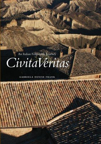 9781456536206: CivitaVeritas: An Italian Fellowship Journey