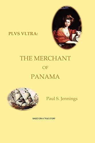 9781456537326: PLVS VLTRA: The Merchant of Panama