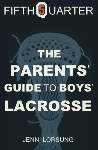 9781456539160: The Parent's Guide to Boys Lacrosse