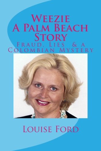 9781456540746: Weezie A Palm Beach Story: Louise Ford