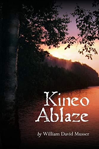 Kineo Ablaze: Mr. William David
