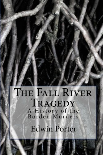 9781456542184: The Fall River Tragedy: A History of the Borden Murders