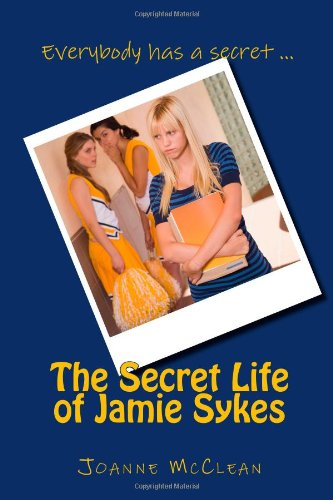 9781456544683: The Secret Life of Jamie Sykes