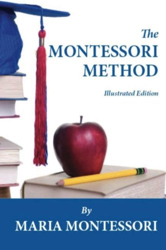 9781456549411: The Montessori Method (Illustrated Edition)