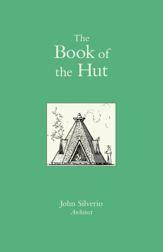 9781456549640: The Book of the Hut