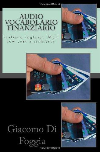 9781456549824: Audio Vocabolario Finanziario: Italiano Inglese