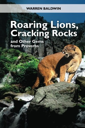 9781456552121: Roaring Lions, Cracking Rocks and Other Gems from Proverbs