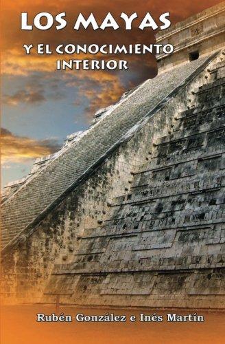 9781456554453: Los Mayas y el Conocimiento Interior (Spanish Edition)