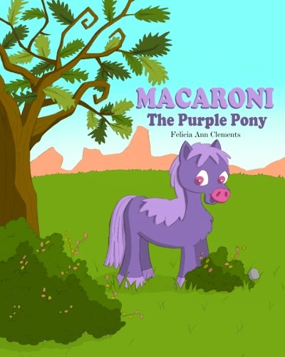 9781456555115: Macaroni the Purple Pony