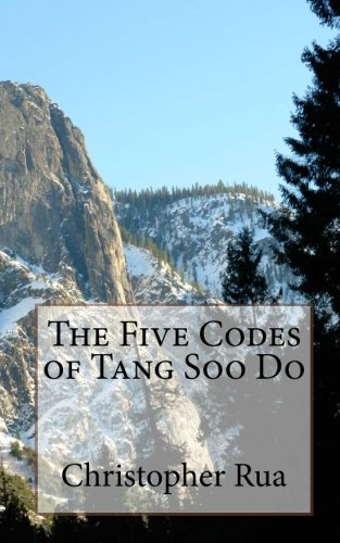 9781456555207: The Five Codes of Tang Soo Do