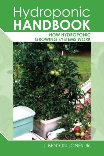 9781456557072: Hydroponic Handbook: How Hydroponic Growing Systems Work