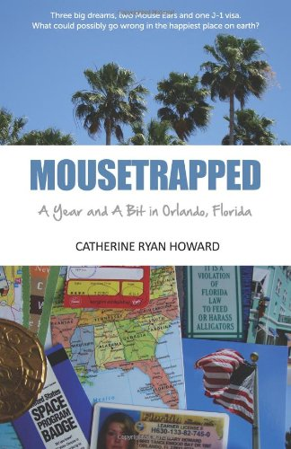 9781456559816: Mousetrapped: A Year and A Bit in Orlando, Florida