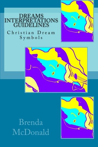 9781456560584: Dreams Interpretations Guidelines: Christian Dream Symbols