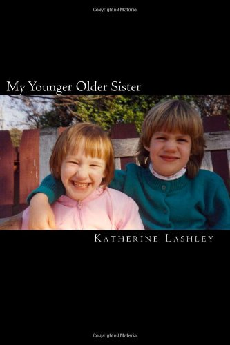 9781456562038: My Younger Older Sister